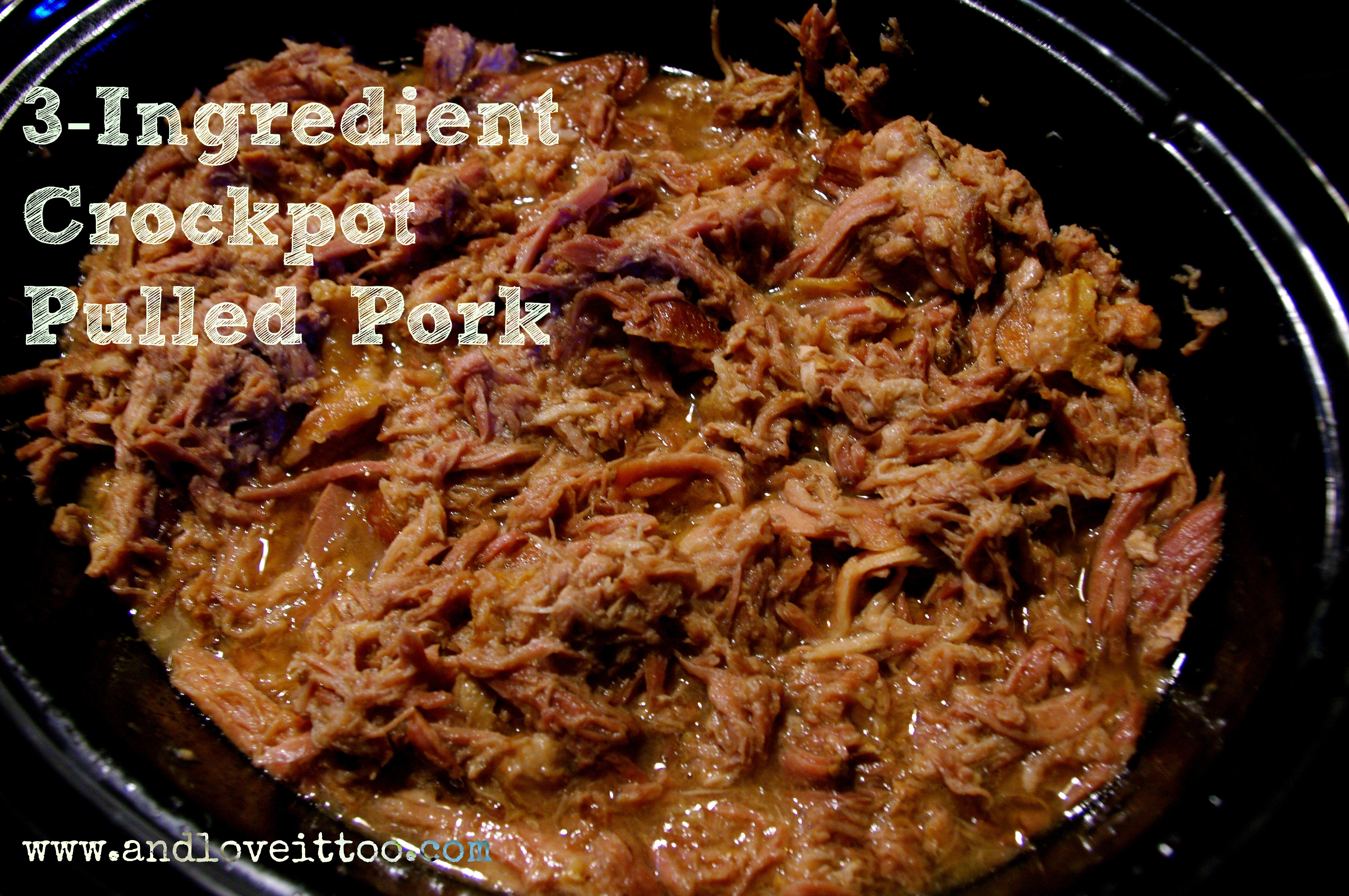 3-ingredient Crockpot Pulled Pork