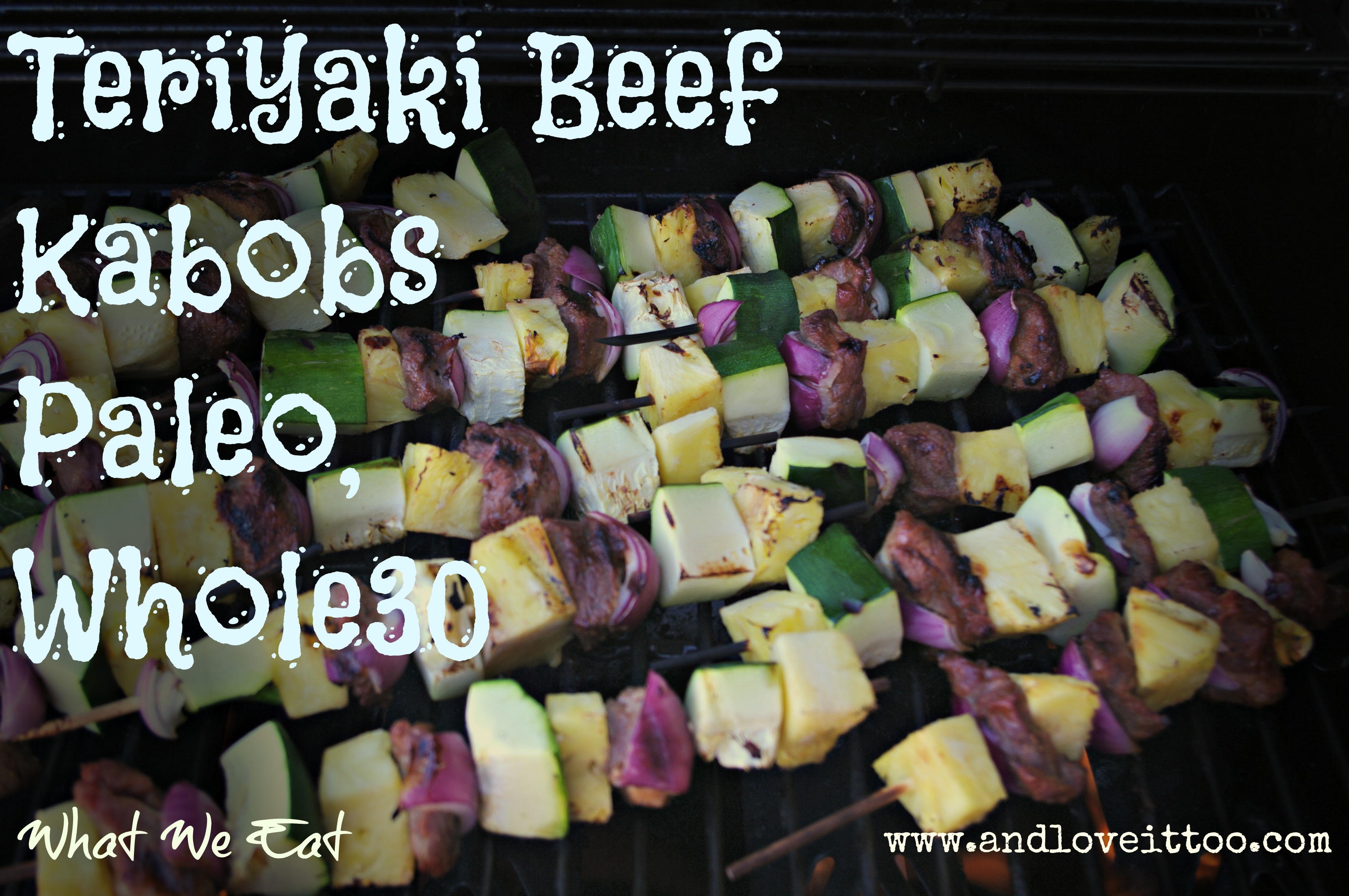 What We Eat: Teriyaki Beef Kabobs (Paleo, Whole30)