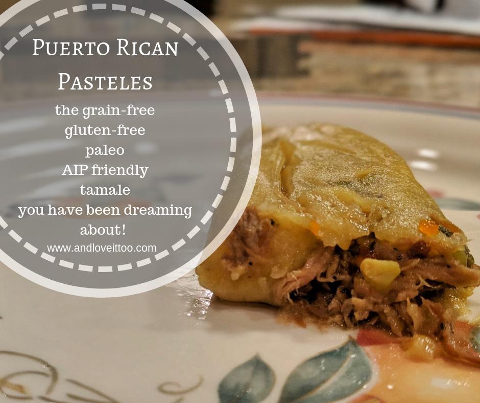 Puerto Rican Pasteles Grain Free Tamales Gluten Free Dairy Free